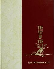 Cover of: The set of the sail | Benjamin N. Woodson