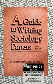Cover of: A Guide to writing sociology papers |