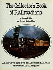 Cover of: The collector's book of railroadiana | Stanley L. Baker