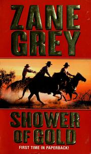 Cover of: Shower of gold | Zane Grey