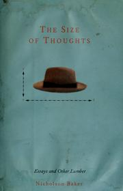 Cover of: The size of thoughts | Nicholson Baker