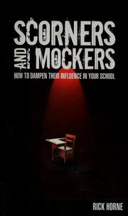 Cover of: Scorners and mockers | Rick Horne