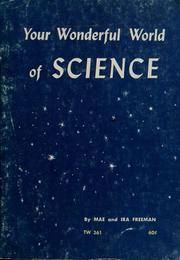 Cover of: Your wonderful world of science by Mae Blacker Freeman