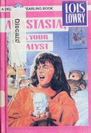Cover of: Anastasia, ask your analyst | Lois Lowry