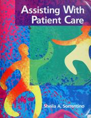 Cover of: Assisting with patient care | Sheila A. Sorrentino