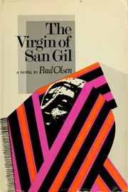 Cover of: The Virgin of San Gil | Paul Olsen