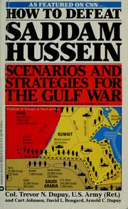 Cover of: How to defeat Saddam Hussein | Trevor N. Dupuy