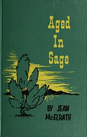 Aged in sage by Jean S. McElrath