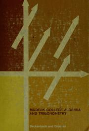 Cover of: Modern college algebra and trigonometry | Edwin F. Beckenbach