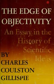 Cover of: The edge of objectivity | Charles Coulston Gillispie