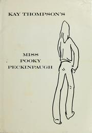 Cover of: Kay Thompson's Miss Pooky Peckinpaugh, and her secret private boyfriends complete with telephone numbers