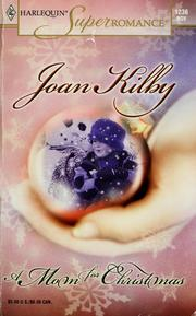 Cover of: A mom for Christmas by Joan Kilby