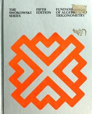 Cover of: Fundamentals of algebra and trigonometry by Earl William Swokowski