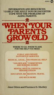 Cover of: When your parents grow old | Jane Otten