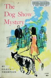 Cover of: The Dog Show Mystery | Eileen Thompson