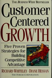 Cover of: Customer centered growth | Richard C. Whiteley