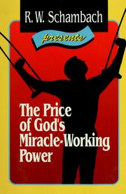 The Price Of God S Miracle Working Power 1991 Edition Open Library
