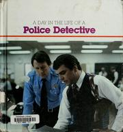Cover of: A day in the life of a police detective | David Paige