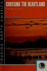 Cover of: Crossing the heartland | John C. Hudson
