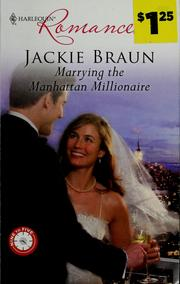 Cover of: Marrying the Manhattan millionaire by Jackie Braun