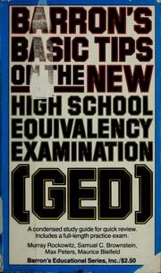 Cover of: Barron's basic tips on the new high school equivalency examination (GED) by by Murray Rockowitz ... [et al.].