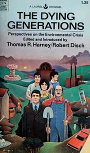 Cover of: The dying generations | Thomas R. Harney