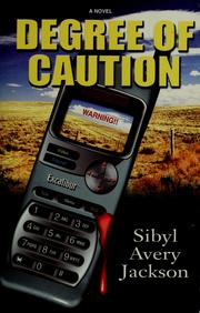 Cover of: Degree of caution | Sibyl Avery Jackson