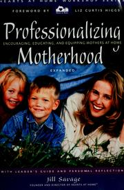 Cover of: Professionalizing Motherhood | Jill Savage