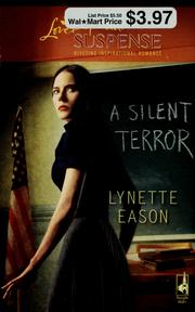 Cover of: A silent terror by Lynette Eason