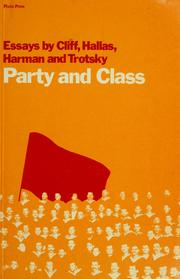 Cover of: Party and class | Tony Cliff