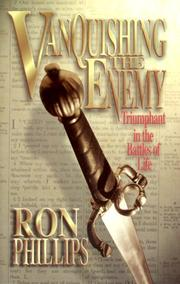 Cover of: Vanquishing the enemy: triumphant in the battles of life