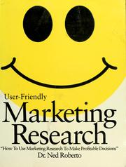 Cover of: User-friendly marketing research | Ned Roberto