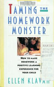 Cover of: Taming the homework monster | Ellen Klavan