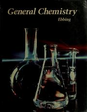 Cover of: General chemistry | Darrell D. Ebbing