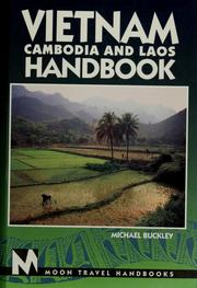 Cover of: Vietnam, Cambodia, and Laos handbook by Michael Buckley