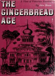 Cover of: The gingerbread age | John Maass