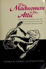 Cover of: The madwoman in the attic | Sandra M. Gilbert