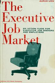 Cover of: The executive job market by Auren Uris