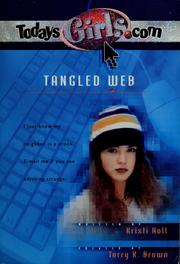 Cover of: Tangled web | Kristi Holl