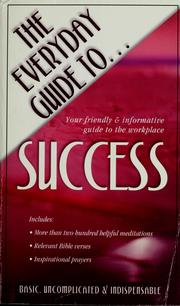 Cover of: The everyday guide to-- success | Pamela McQuade