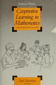 Cover of: Cooperative learning in mathematics | Neil Davidson, editor.