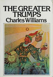 Cover of: The greater trumps | Charles Williams