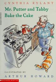 Cover of: Mr. Putter and Tabby bake the cake by Jean Little