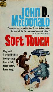 Cover of: Soft touch by John D. Macdonald