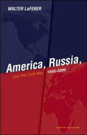 Cover of: America, Russia and the Cold War 1945-2006
