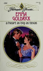 Cover of: A Heart As Big As Texas by Emma Goldrick