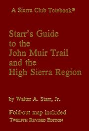 Guide to the John Muir Trail and the High Sierra region by Walter Augustus Starr