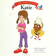 Cover of: My name is Katie | Eithne Diamond