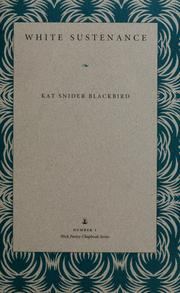 Cover of: White sustenance | Kat Snider Blackbird