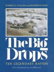 Cover of: The big drops: Ten Legendary Rapids